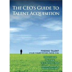 The CEO's Guide to Talent Acquisition